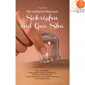 Buch - Der einfache Weg zum Schröpfen und Gua Sha