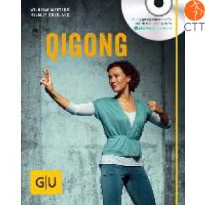 Qigong, von Mertens, Wilhelm / Oberlack, Helmut, 2015, 78 Seiten, mit Audio CD