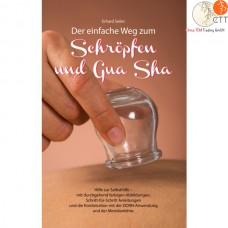Buch - Der einfache Weg zum Schröpfen und Gua Sha (en allemand)